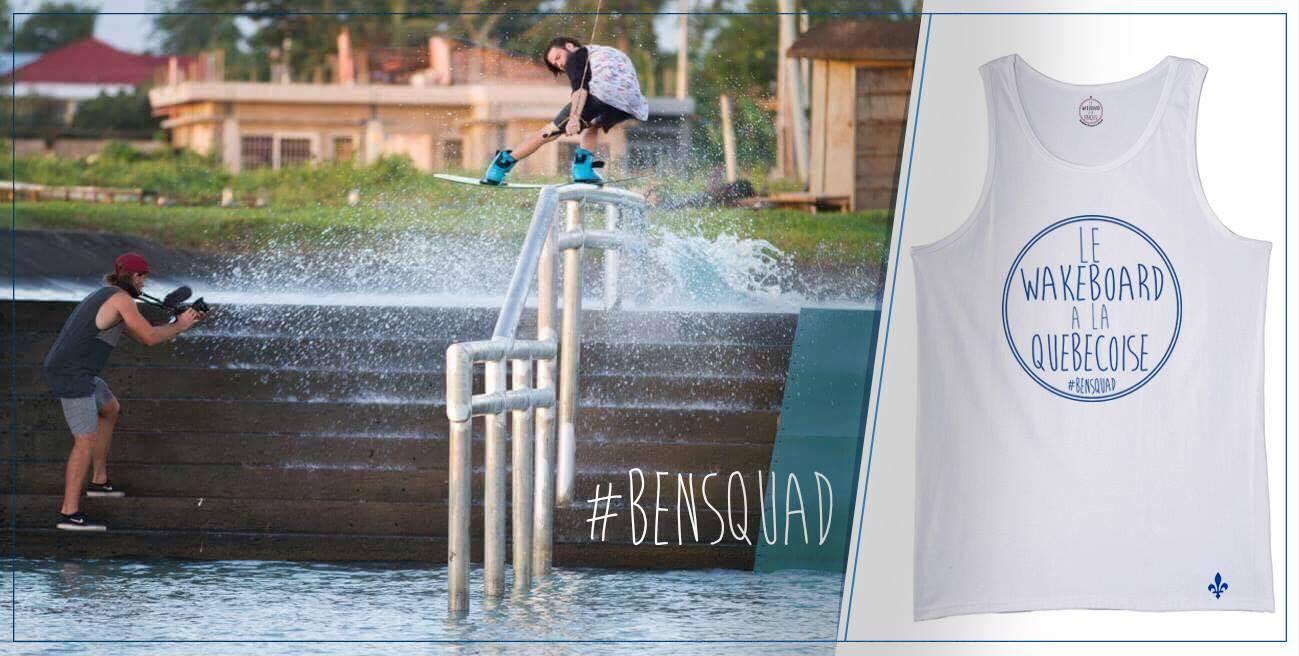 #BenSquad – Wakeboard à la Québecoise…