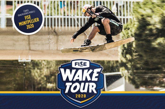 FISE WAKE TOUR 2020 ! Les dates et toutes les infos !