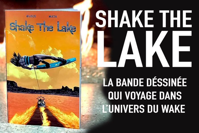 SHAKE THE LAKE - La BANDE DESSINÉE qui voyage dans l'univers du WAKE ! Un Collector !!
