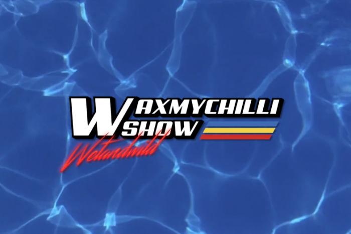 """""""WAX MY CHILLI SHOW"""" - Épisode 1 et 2 !"""